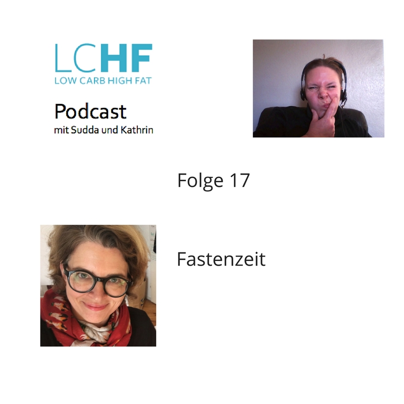 LCHF Podcast - Fastenzeit